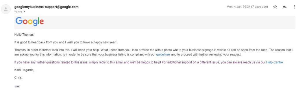 2: After 8 days and after calling GoogleMyBusiness (A very nice but absolutely useless person in an anonymous call center somewhere in Asia) Chris gets back. He wants proof that Tings exists (We have been paying GMB subscription for years!!!)